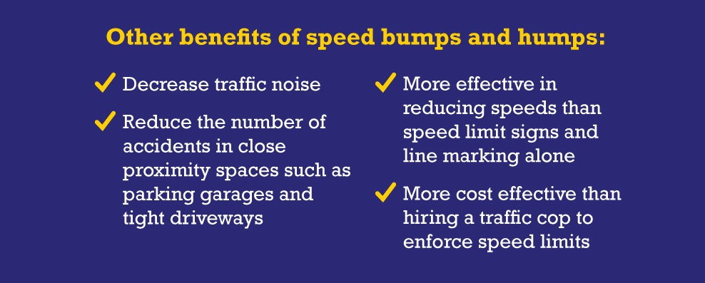 benefits of speed bumps and humps